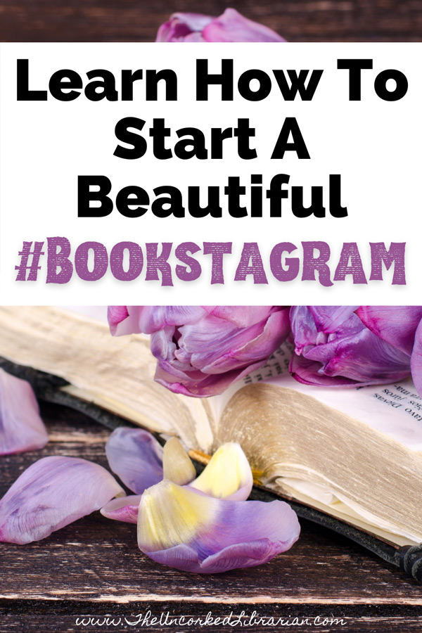 Learn How To Start A Bookstagram with open book filled with purple flowers