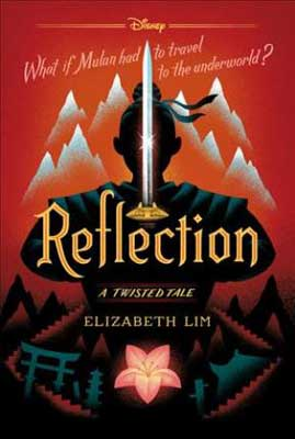 Book about Mulan, Reflection A Twisted Tale by Elizabeth Lim, book cover with a shadowed warrior holding up a sword and mountains in the background