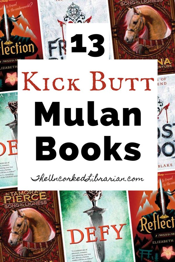 Mulan Books Pinterest Pin with book covers for Alanna, Reflection, Frostblood, and Defy