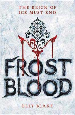 Mulan Book, Frostblood by Elly Blake, book cover with symbol dripping red blood over ice