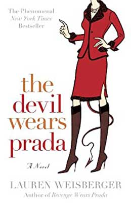The Devil Wears Prada by Lauren Weisberger book cover with cartoon woman dressed in high brown boots and red jacket and skirt