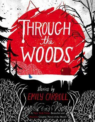 Best Beach Reads YA, Through the Woods by Emily Carroll book cover with black and white woods and red sky