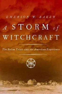 A Storm of Witchcraft by Emerson W Bake