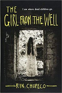 Best spooky books for adults and teens The Girl From The Well by Rin Chupeco black and white book cover with girl walking out a doorway