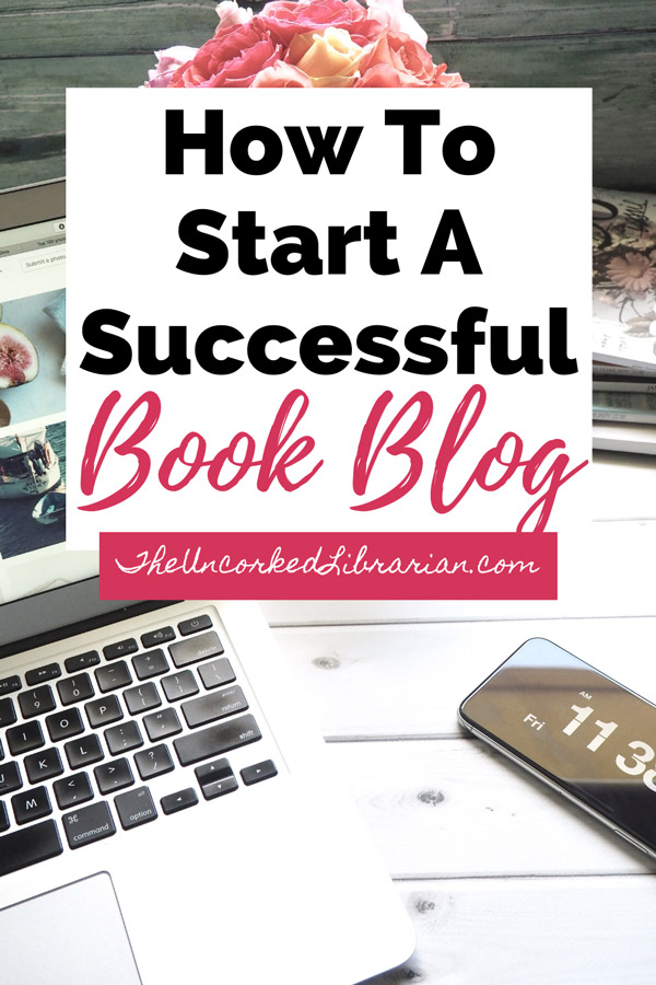 Blogging About Books Guide with laptop, phone with time and pink and white flowers