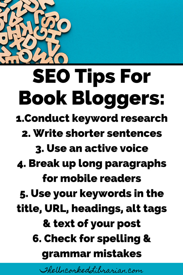 SEO Tips For Blogging About Books Pinterest Pin including keyword research, short sentences and paragraphs, placing keywords in headings, checking for spelling