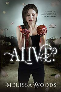 Good YA horror books to read Alive by Melissa Woods book cover with brunette white woman holding bleeding organs