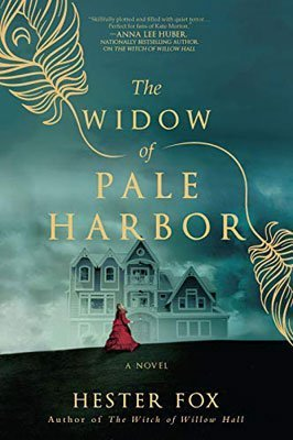 The Widow of Pale Harbor By Hester Fox Review