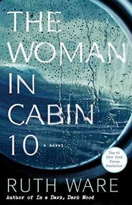 The Woman In Cabin 10 by Ruth Ware book cover with boat port hole and rainy sea