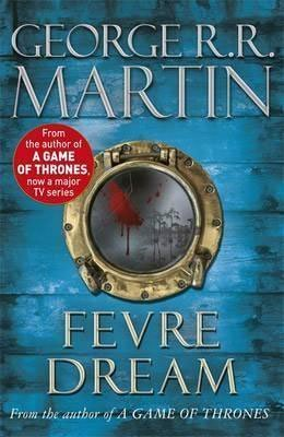 Vampire Books For Adults Fevre Dream by George RR Martin