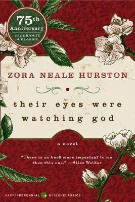 African American Southern Literature Their Eyes Were Watching God by Zora Neale Hurston