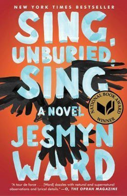 Fiction books about the deep south Sing Unburied Sing by Jesmyn Ward