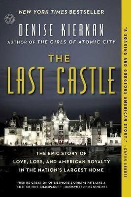 Nonfiction books about the south The Last Castle by Denise Kiernan