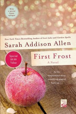 Southern Romance Novels First Frost by Sarah Addison Allen