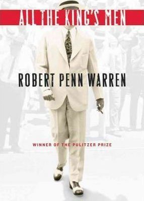 Southern historical fiction All The Kings Men by Robert Penn Warren