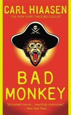 Books About Florida Bad Monkey by Carl Hiaasen