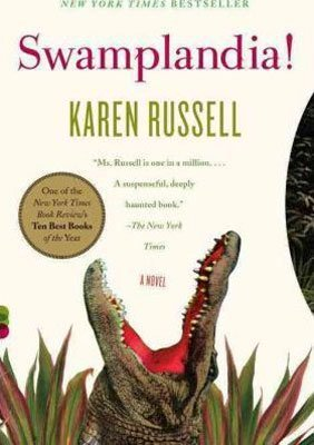 Books About Florida Everglades Swamplandia! by Karen Russell