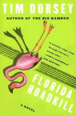 Florida Roadkill by Tim Dorsey