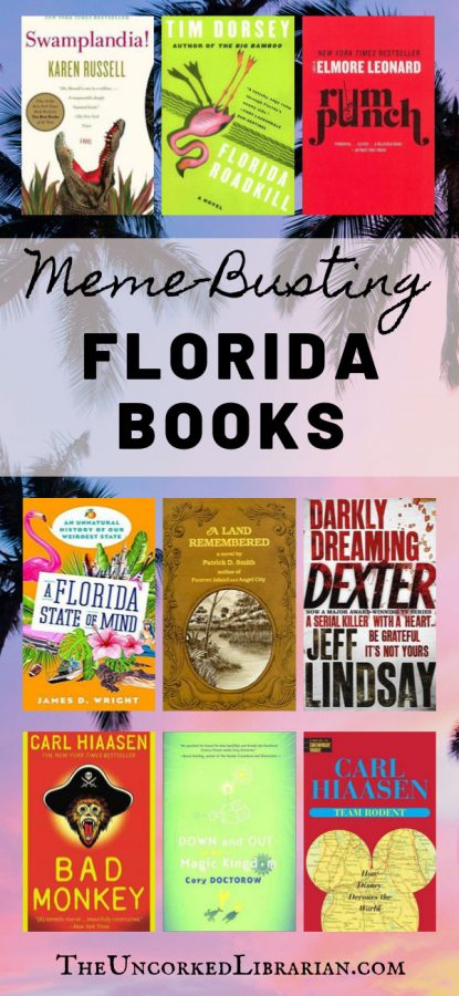 Meme Busting Florida Books For Readers and Travelers