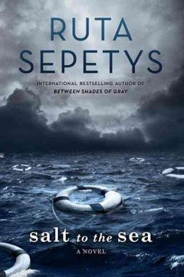 Books Set in Lithuania including Salt to the Sea by Ruta Sepetys Sea with floating life preserver