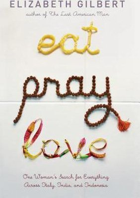 Nonfiction Anti-Valentine's Day books Eat Pray Love by Elizabeth Gilbert