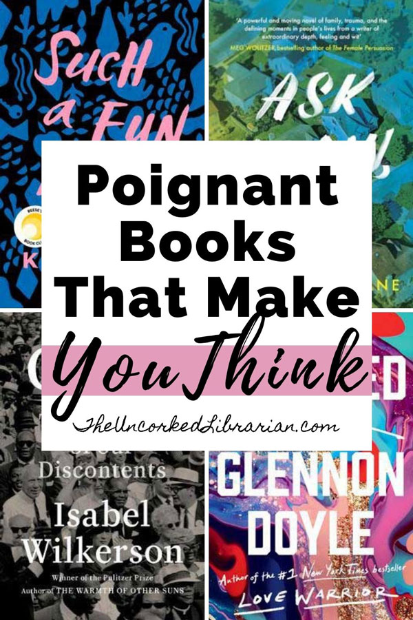 Thought Provoking Books That Make You Think Pinterest Pin with book covers for Untamed, Caste, Such A Fun Age and Ask Again, Yes