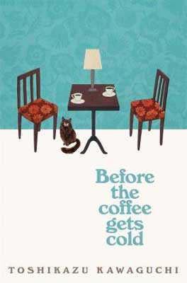 Before The Coffee Gets Cold by Toshikazu Kawaguchi book cover with two chairs, blue wallpaper, and cat on the ground