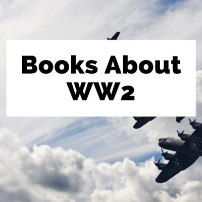 50 Best Books About WW2 For World Travelers
