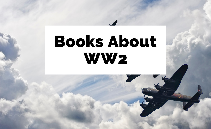 Books About WW2 and Best WW2 Books with vintage WW2 planes and clouds in sky