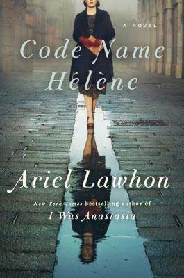 Code Name Helene by Ariel Lawhon book cover with woman carrying an envelope and walking down the street