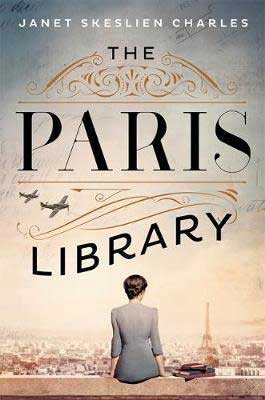 February 2020 book release, The Paris Library by Janet Skeslien Charles