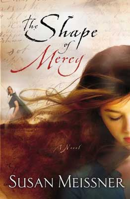 The Shape Of Mercy by Susan Meissner book cvoer