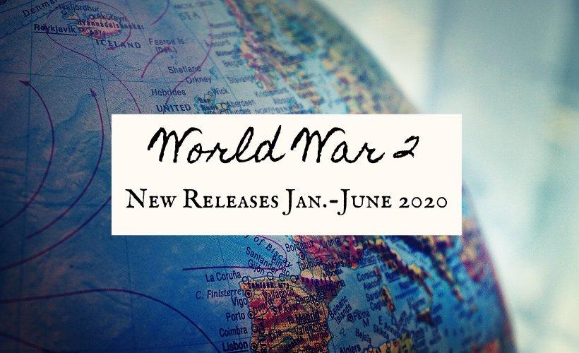 World War 2 2020 New Book Releases