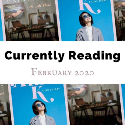 Currently Reading: February 2020