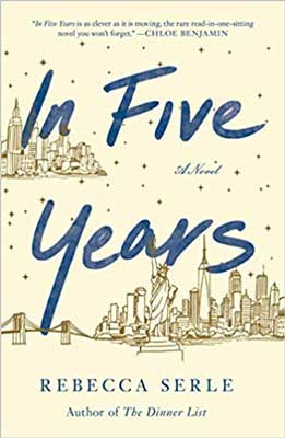 Best Books of 2020 in women's fiction, In Five Years by Rebecca Serle cream book cover with NYC cityscape