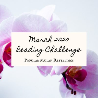 March 2020 Book Discussion: Mulan