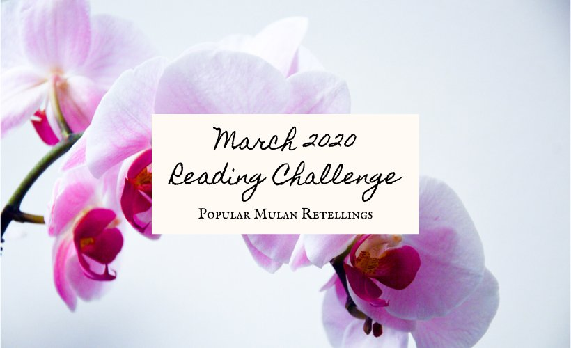 March 2020 Book Discussion Mulan