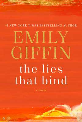 Books about New York City, The Lies That Bind by Emily Giffin