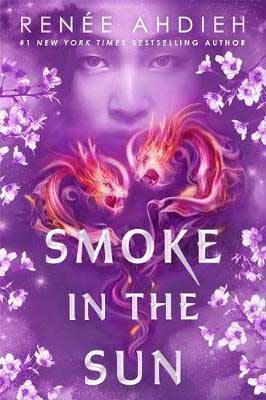 Mulan inspired book, Smoke in the Sun by Renee Ahdieh, book cover with two pink and purple dragons and a young Asian girl's face surrounded by white and purple flowers