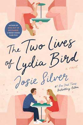 The Two Lives of Lydia Bird Jose Silver