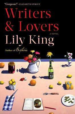 Top books of 2020 in women's fiction, Writers & Lovers by Lily King book cover with table covered in fruits and flowers