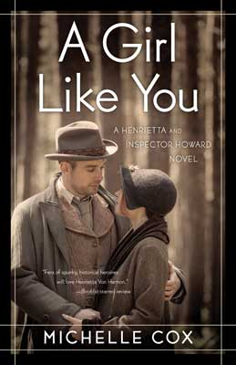 A Girl Like You by Michelle Cox book cover with young man and woman wearing 1930s clothing looking at each other in sepia tones