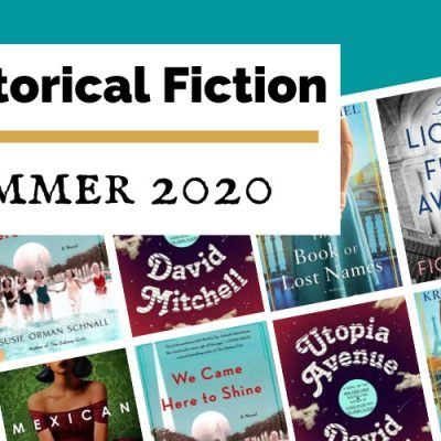 Most Anticipated Summer 2020 Historical Fiction Releases