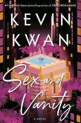 Sex And Vanity By Kevin Kwan book cover with apartment building with someone floating in a pool on the rooftop surrounded by pink trees
