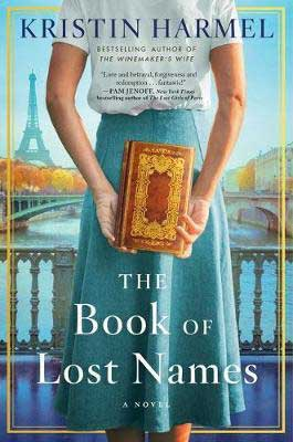 The Book Of Lost Names by Kristin Harmel book cover with woman holding a brown and gold book and wearing a white blouse with a turquoise skirt