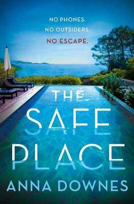Scary books for adults, The Safe Place by Anna Downes book cover with blue pool and lounge chairs facing the ocean