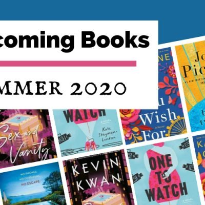 Most Anticipated Summer 2020 Book Releases