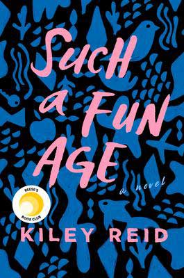Such A Fun Age by Kiley Reid book cover with blue objects floating around like a fish, apple, and airplane