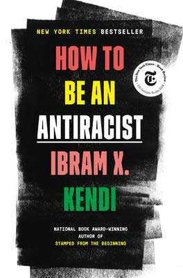 How To Be An Antiracist by Ibram X Kendi book cover