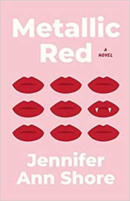 Metallic Red by Jennifer Ann Shore pink book cover with red lips and one of the lips has fangs